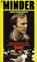 Minder - A Novel By Leon Griffiths
